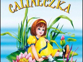 Calineczka – Hans Christian Andersen