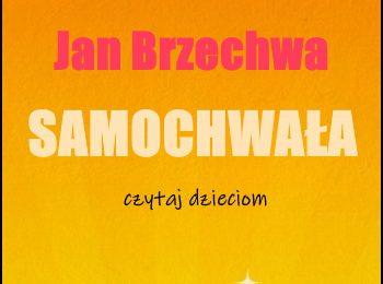 Samochwała Jan Brzechwa