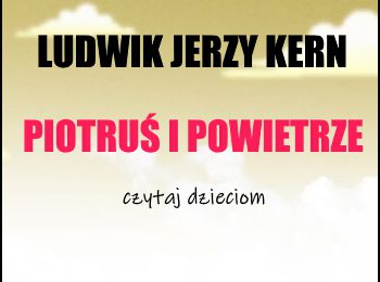 Piotruś i powietrze - Ludwik Jerzy Kern